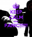 KEEP CALM AND PANIC!!!!!!!  - Personalised Poster large