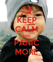 KEEP CALM AND PANIC MORE - Personalised Poster large