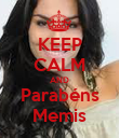 KEEP CALM AND Parabéns Memis - Personalised Poster large