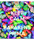 KEEP CALM AND PARABÉNS PRIMA - Personalised Poster large