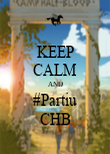 KEEP CALM AND #Partiu CHB - Personalised Poster large