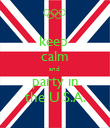 keep  calm and  party in the U.S.A. - Personalised Poster large