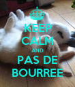 KEEP CALM AND PAS DE BOURREE - Personalised Poster large