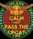 KEEP CALM AND PASS THE UPCAT - Personalised Poster large