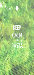 KEEP CALM AND PASTA  - Personalised Poster large