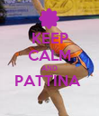 KEEP CALM AND PATTINA   - Personalised Poster large