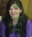 KEEP CALM AND PATTY ON - Personalised Poster large