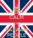 KEEP CALM AND PAZAAM PEOPLE - Personalised Poster large