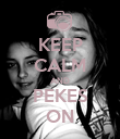 KEEP CALM AND PEKES ON - Personalised Poster large