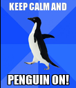 KEEP CALM AND PENGUIN ON! - Personalised Poster large