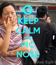 KEEP CALM AND PIC NOSE - Personalised Poster large