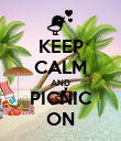 KEEP CALM AND PICNIC ON - Personalised Poster large