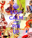 KEEP CALM AND PIN UP - Personalised Poster large