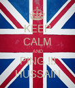 KEEP CALM AND PING !!! HUSSAIN - Personalised Poster large