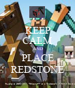 KEEP CALM AND PLACE REDSTONE - Personalised Poster large
