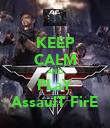 KEEP CALM AND PLaY AssaulT FirE - Personalised Poster large