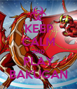 KEEP CALM AND PLAY BAKUGAN - Personalised Poster large
