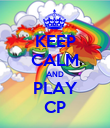 KEEP CALM AND PLAY CP - Personalised Poster large