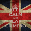 KEEP CALM AND PLAY CRIMERO - Personalised Poster small