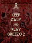 KEEP CALM AND PLAY GREZZO 2 - Personalised Poster large
