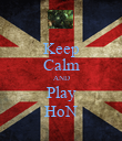 Keep Calm AND Play HoN - Personalised Poster large