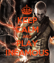 KEEP CALM AND PLAY INFAMOUS - Personalised Poster large
