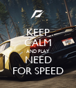 KEEP CALM AND PLAY NEED FOR SPEED - Personalised Poster large