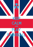 KEEP CALM AND PLAY  PAINTBALL - Personalised Poster large