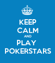 KEEP CALM AND PLAY  POKERSTARS - Personalised Poster large