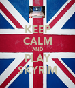 KEEP CALM AND PLAY SKYRIM - Personalised Poster large