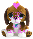 KEEP CALM AND PLAY TEDD BEAR - Personalised Poster large
