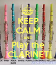 KEEP CALM AND Play the CLARINET - Personalised Poster large