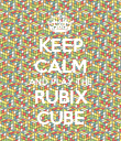 KEEP CALM AND PLAY THE RUBIX CUBE - Personalised Poster large