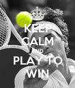 KEEP CALM AND PLAY TO WIN - Personalised Poster large