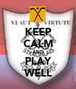 KEEP CALM AND PLAY WELL - Personalised Poster large