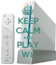 KEEP CALM AND PLAY WII - Personalised Poster large