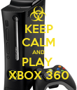 KEEP CALM AND PLAY  XBOX 360 - Personalised Poster large