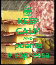 KEEP CALM AND poenta e sopressa - Personalised Poster large