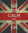 KEEP CALM AND POOP ON - Personalised Poster large