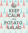 KEEP CALM AND POTATO  SALAD - Personalised Poster large