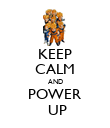 KEEP CALM AND POWER   UP  - Personalised Poster large