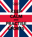 KEEP CALM AND PRACTISE SPORTS - Personalised Poster large