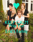 KEEP CALM AND Pray For Erik's Family - Personalised Poster large