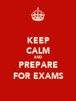 KEEP CALM AND PREPARE FOR EXAMS - Personalised Poster large