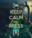 KEEP CALM AND PRESS [R] - Personalised Poster large