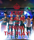 KEEP CALM AND PRESS  THE PLAY! - Personalised Poster large