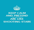 KEEP CALM AND PRETEND THAT AIRPLANES ARE LIKE SHOOTING STARS - Personalised Poster large