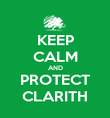KEEP CALM AND PROTECT CLARITH - Personalised Poster large