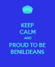 KEEP CALM AND PROUD TO BE BENILDEANS - Personalised Poster large