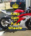 Keep  Calm  And  Pull a  Wheelie  - Personalised Poster large